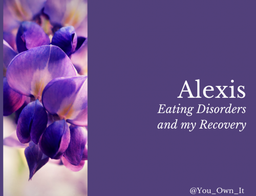 Eating Disorders and My Recovery